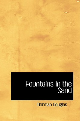 Fountains in the Sand - Douglas, Norman