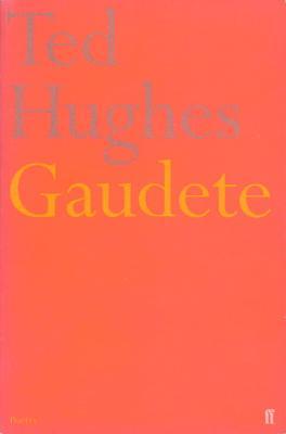 Gaudete - Hughes, Ted