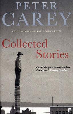Collected Stories - Carey, Peter