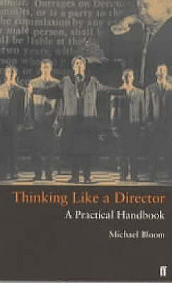 Thinking Like a Director: A Practical Handbook - Bloom, Michael