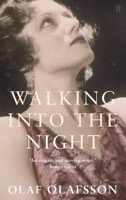 Walking into the Night - Olafsson, Olaf