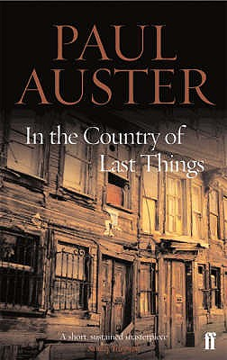 In the Country of Last Things - Auster, Paul