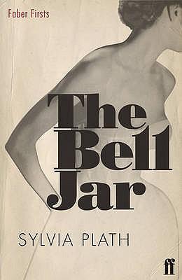 The Bell Jar - Plath, Sylvia