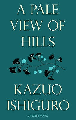 A Pale View of the Hills - Ishiguro, Kazuo