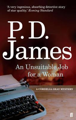 An Unsuitable Job for a Woman - James, P. D.