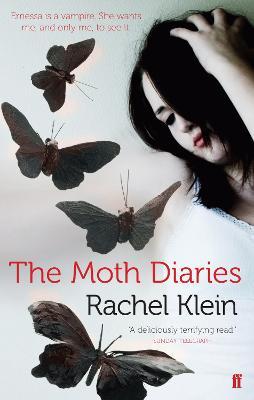 The Moth Diaries - Klein, Rachel