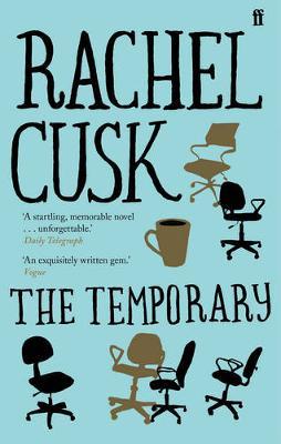 The Temporary - Cusk, Rachel