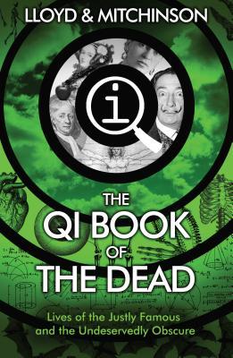 Qi the Book of the Dead - Lloyd, John, and Mitchinson, John