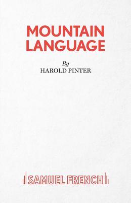 Mountain Language - Pinter, Harold
