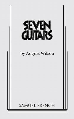 Seven Guitars - Wilson, August