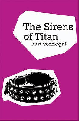 The Sirens Of Titan - Vonnegut, Kurt