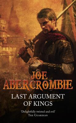 Last Argument of Kings - Abercrombie, Joe