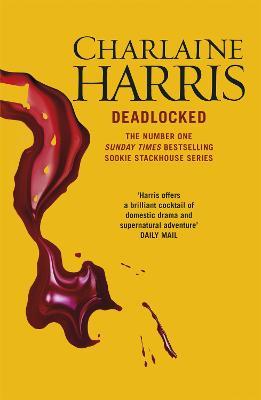 Deadlocked: A True Blood Novel - Harris, Charlaine