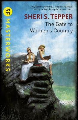 The Gate to Women's Country - Tepper, Sheri S., and Harman, Dominic (Designer)