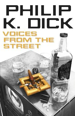 Voices from the Street - Dick, Philip K.