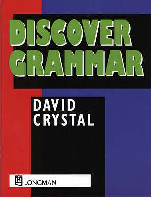 Discover Grammar - Crystal, David, and Barton, Geoff