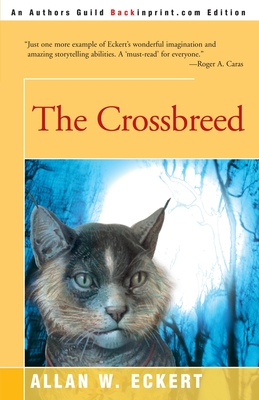 The Crossbreed - Eckert, Allan W