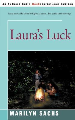 Laura's Luck - Sachs, Marilyn