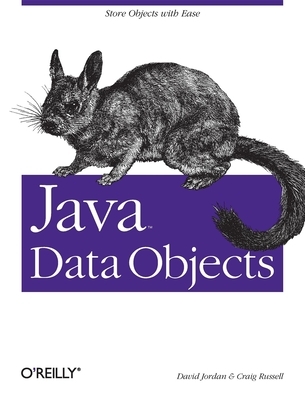 Java Data Objects - Jordan, David, and Russell, Craig, and Cattell, Rick, Dr. (Foreword by)