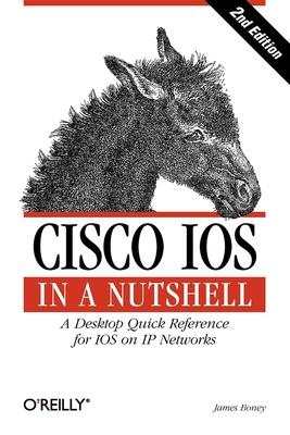 Cisco IOS in a Nutshell - Boney, James
