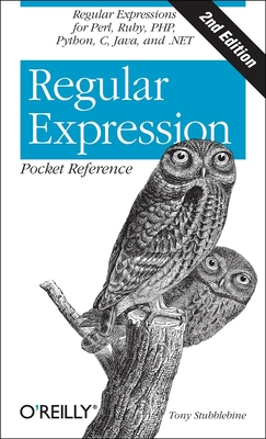 Regular Expression Pocket Reference - Stubblebine, Tony