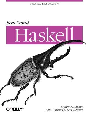 Real World Haskell - O'Sullivan, Bryan, and Goerzen, John, and Stewart, Donald Bruce