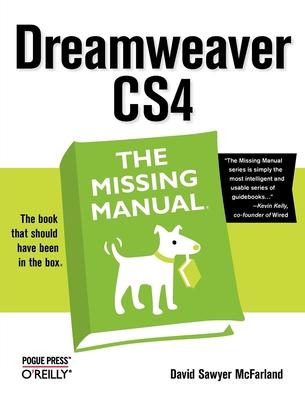 Dreamweaver CS4: The Missing Manual - McFarland, David Sawyer