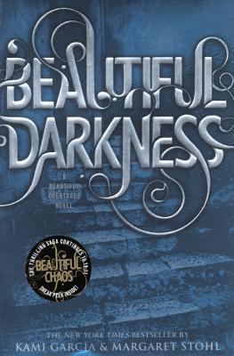 Beautiful Darkness - Garcia, Kami, and Stohl, Margaret