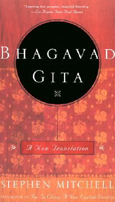 Bhagavad Gita: A New Translation - Mitchell, Stephen (Translated by)