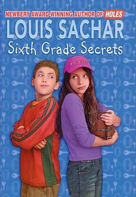 Sixth Grade Secrets - Sachar, Louis