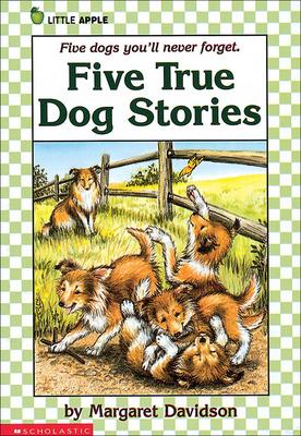 Five True Dog Stories - Davidson