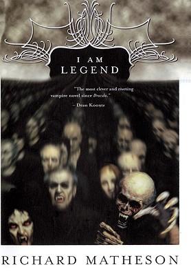 I Am Legend - Matheson, Richard