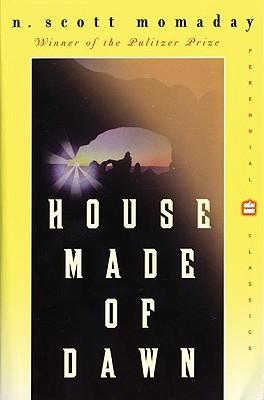 House Made of Dawn - Momaday, Natachee Scott