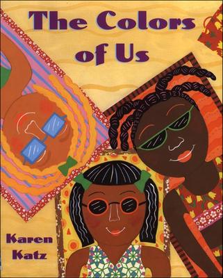 The Colors of Us - Katz, Karen
