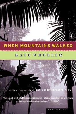When Mountains Walked - Wheeler, Kate
