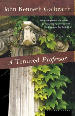 A Tenured Professor - Galbraith, John Kenneth