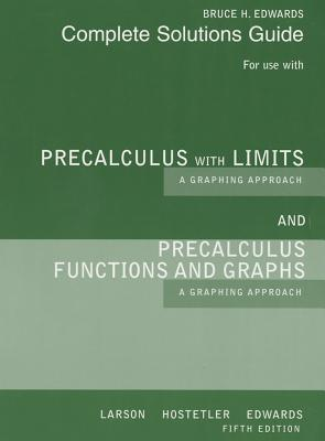 Precalculus With Limits and Precalculus Functions and Graphs: a Graphing Approach - Bruce H. Edwards