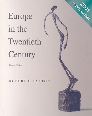 Europe in the Twentieth Century - Paxton, Robert O