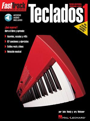 Fasttrack Keyboard Method - Spanish Edition: Fasttrack Teclado 1 - Troy, Stetina, and Meisner, Gary, and Neely, Blake