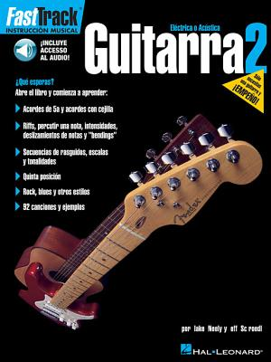 Fasttrack Guitar Method - Spanish Edition - Book 2 - Neely, Blake, and Schroedl, Jeff