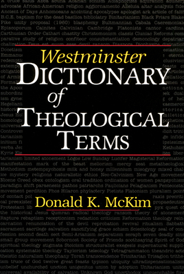 Westminster Dictionary of Theological Terms - McKim, Donald K