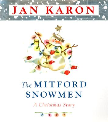 The Mitford Snowmen - Karon, Jan