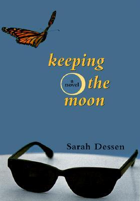 Keeping the Moon - Dessen, Sarah, and November, S (Editor)