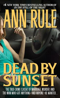 Dead by Sunset - Rule, Ann