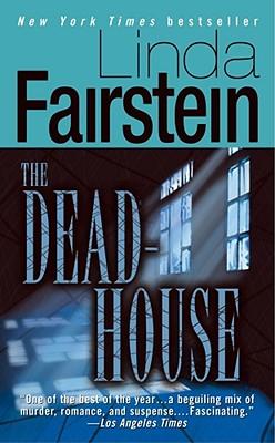 The Deadhouse - Fairstein, Linda A