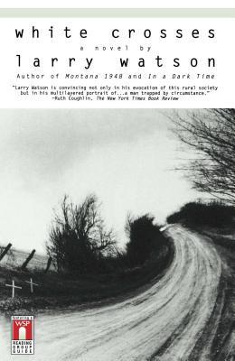 White Crosses - Watson, Larry