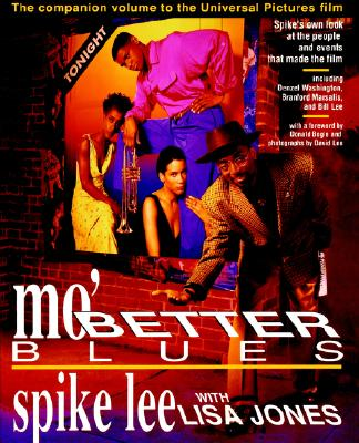 Mo' Better Blues - Lee, Spike, and Lee, David (Photographer), and Jones, Lisa