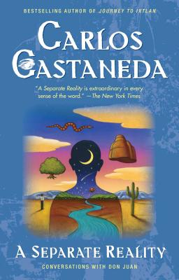 Separate Reality - Castaneda, Carlos, and Rosenman, Jane (Editor)