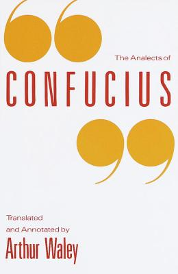 The Analects of Confucius - Waley, Arthur (Translated by), and Needleman, Jacob (Read by)
