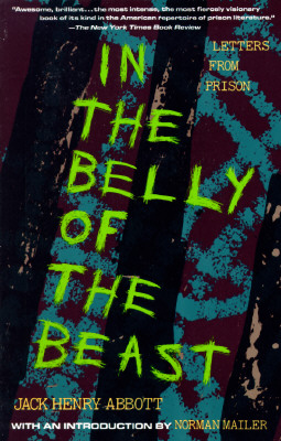 In the Belly of the Beast: Letters from Prison - Abbott, Jack Henry
